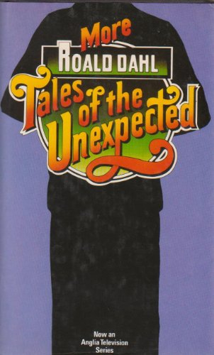 9780718119195: More Tales of the Unexpected