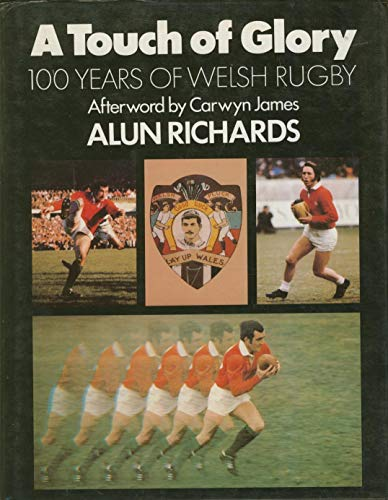 9780718119386: Touch of Glory: 100 Years of Welsh Rugby