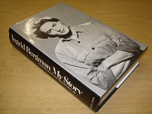 INGRID BERGMAN MY STORY - DOUBLE SIGNED & DATED FIRST EDITION FIRST IMPRESSION: BERGMAN Ingrid ...