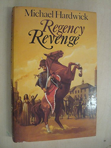 9780718119485: Regency Revenge