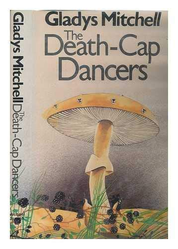 The Death-Cap Dancers