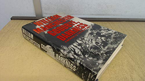 9780718120115: GOODBYE, DARKNESS A Memoir of the Pacific War
