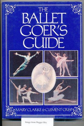 Ballet Goers Guide: Clarke, Mary, Crisp