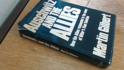 9780718120177: Auschwitz and the Allies