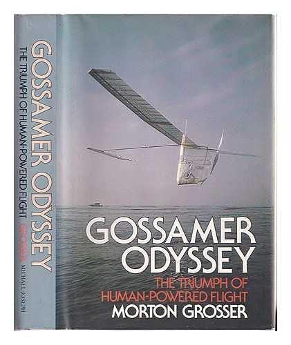 9780718120337: Gossamer Odyssey: The Triumph of Human-Powered Flight