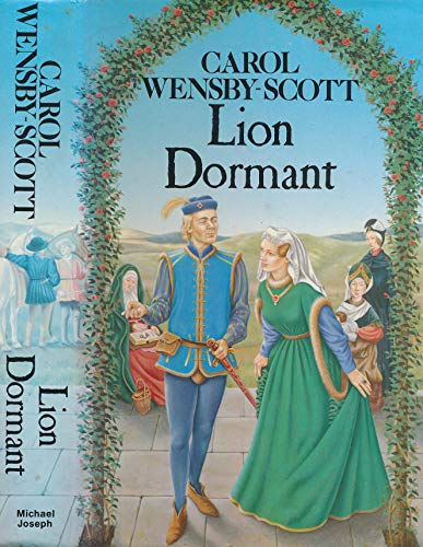 Lion Dormant: Carol Wensby- Scott