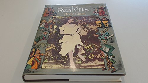 9780718120641: Real Alice: Lewis Carroll's Dream Child