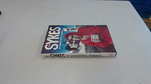Eric Sykes of Sebastopol Terrace: Eric Sykes