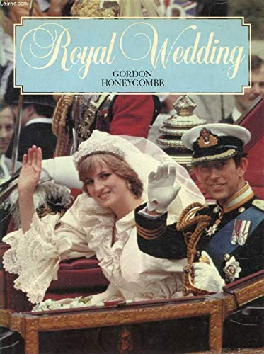 Royal Wedding (0718120884) by Gordon Honeycombe