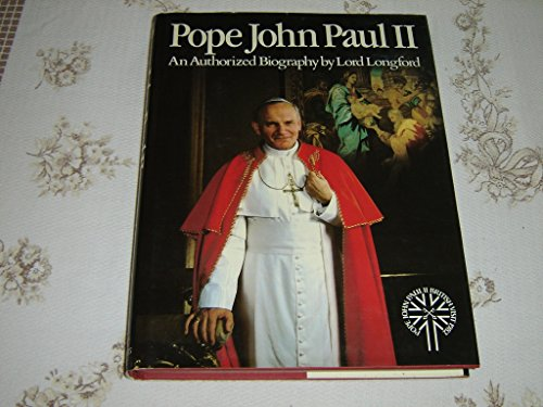Pope John Paul II: Authorised Biography (0718121279) by Frank Pakenham,Earl of Longford