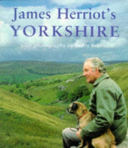 JAMES HERRIOTS YORKSHIRE.: Herriot, James.