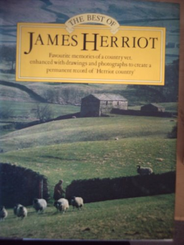 9780718121747: The Best of James Herriot: Favourite Memories of a Country Vet