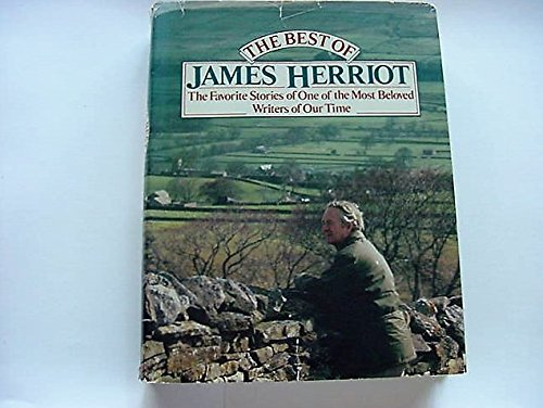 9780718121747: THE BEST OF JAMES HERRIOT Favourite Memories of a Country Vet