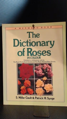 9780718121822: The Dictionary of Roses in Colour (Mermaid Books)