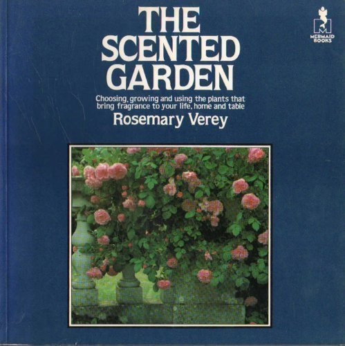 The Scented Garden (Mermaid Books): ROSEMARY VEREY