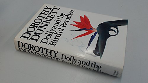 Dolly and the Bird of Paradise: Dorothy Dunnett