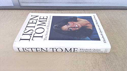 9780718122881: Listen to Me: The Story of Elizabeth Quinn