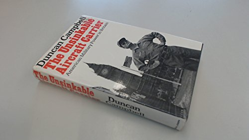9780718122898: Unsinkable Aircraft Carrier: American Military Power in Britain