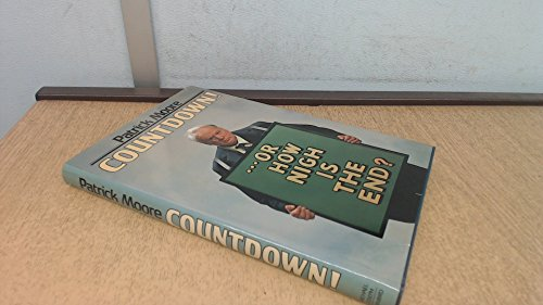 9780718122911: Countdown!, or, How nigh is the end?