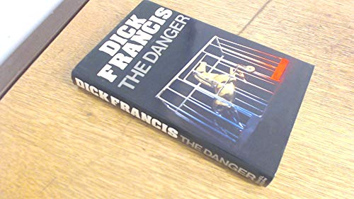 9780718123406: Danger (The Dick Francis library)