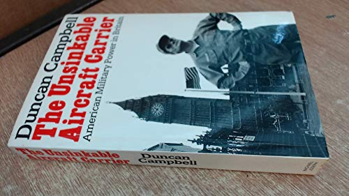 9780718123505: Unsinkable Aircraft Carrier: American Military Power in Britain