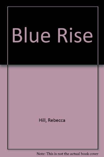 9780718123727: Blue Rise