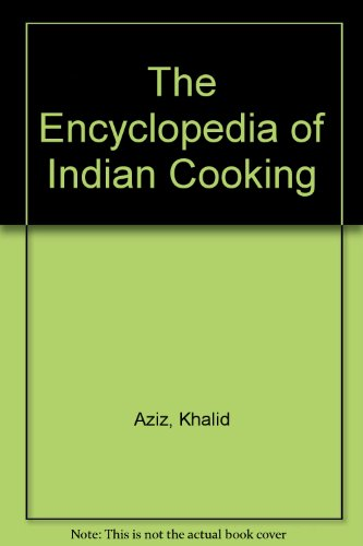 9780718123826: The Encyclopedia of Indian Cooking