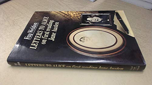 9780718124380: Letters to Alice On First Reading Jane A