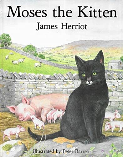Moses the Kitten: Herriot, James