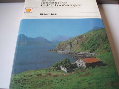 Shell Guide to Reading the Celtic Landscapes