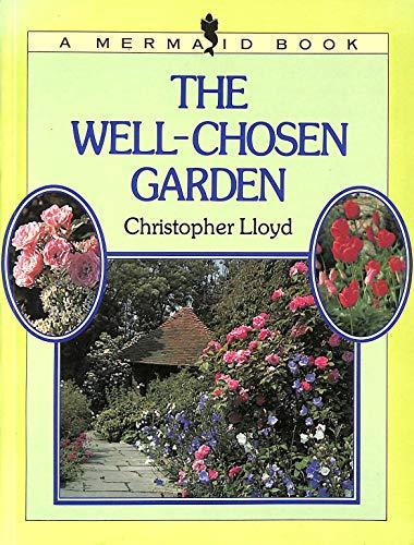 9780718125561: The Well-Chosen Garden