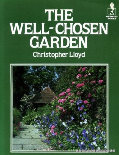 The Well-Chosen Garden