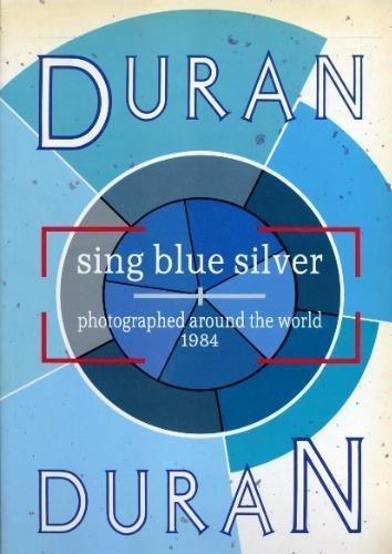 9780718125738: Duran Duran Sing Blue Silver