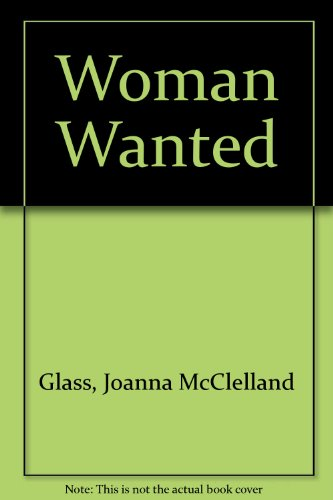 9780718126506: Woman Wanted