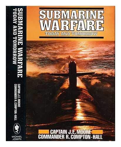 9780718127435: Submarine warfare: today and tomorrow