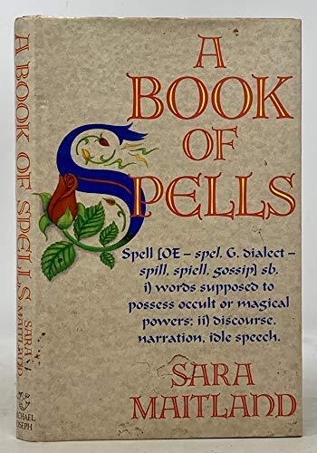 9780718127558: A Book of Spells