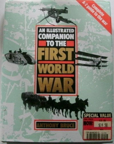 9780718127817: An Illustrated Companion to the First World War