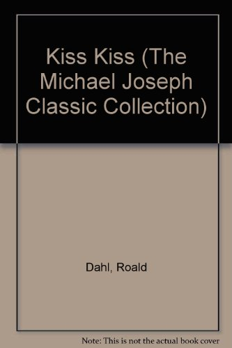 9780718127855: Kiss Kiss (The Michael Joseph Classic Collection)