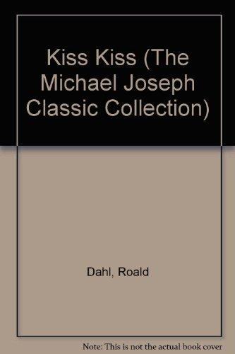 9780718127855: Kiss Kiss (The Michael Joseph Classic Collection)