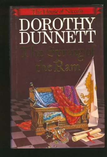 THE SPRING OF THE RAM (THE HOUSE OF NICCOLO) (0718128036) by Dorothy Dunnett