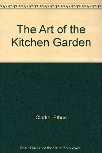 Art of the Kitchen Garden, The