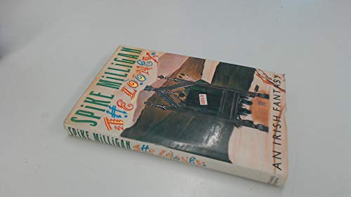9780718128708: The Looney: An Irish Fantasy [First Edition, First Printing signed by Spike Milligan]