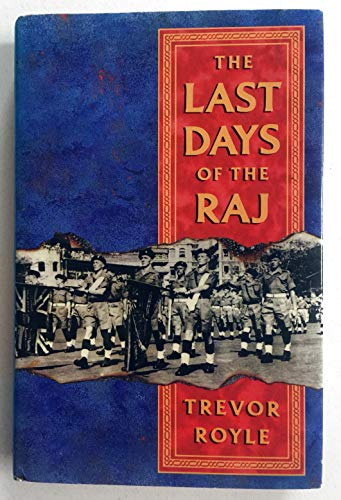 9780718129040: The Last Days of the Raj