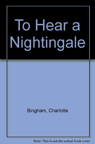 9780718129200: To Hear a Nightingale