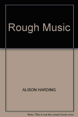 9780718129286: Rough Music