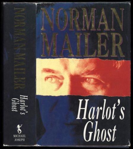 Harlot's Ghost: Mailer, Norman