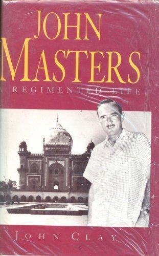 9780718129453: John Masters: A Regimented Life