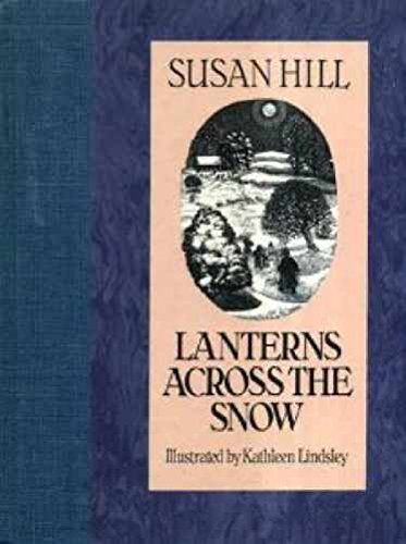 9780718129545: Lanterns Across the Snow