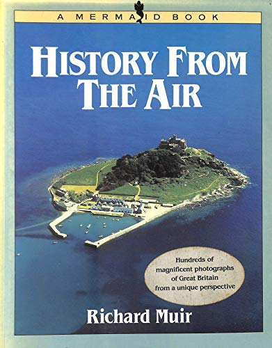 9780718129569: History from the Air (Mermaid Books)