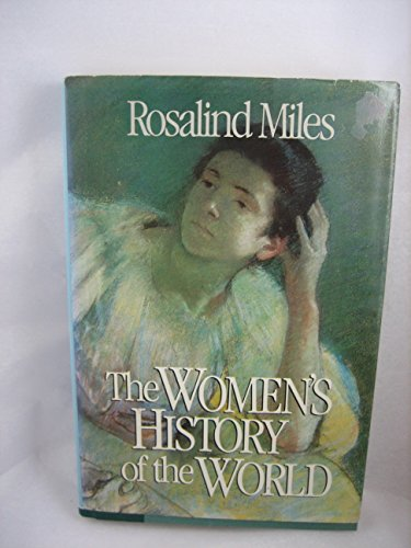 The Women's History of the World: Miles, Rosalind